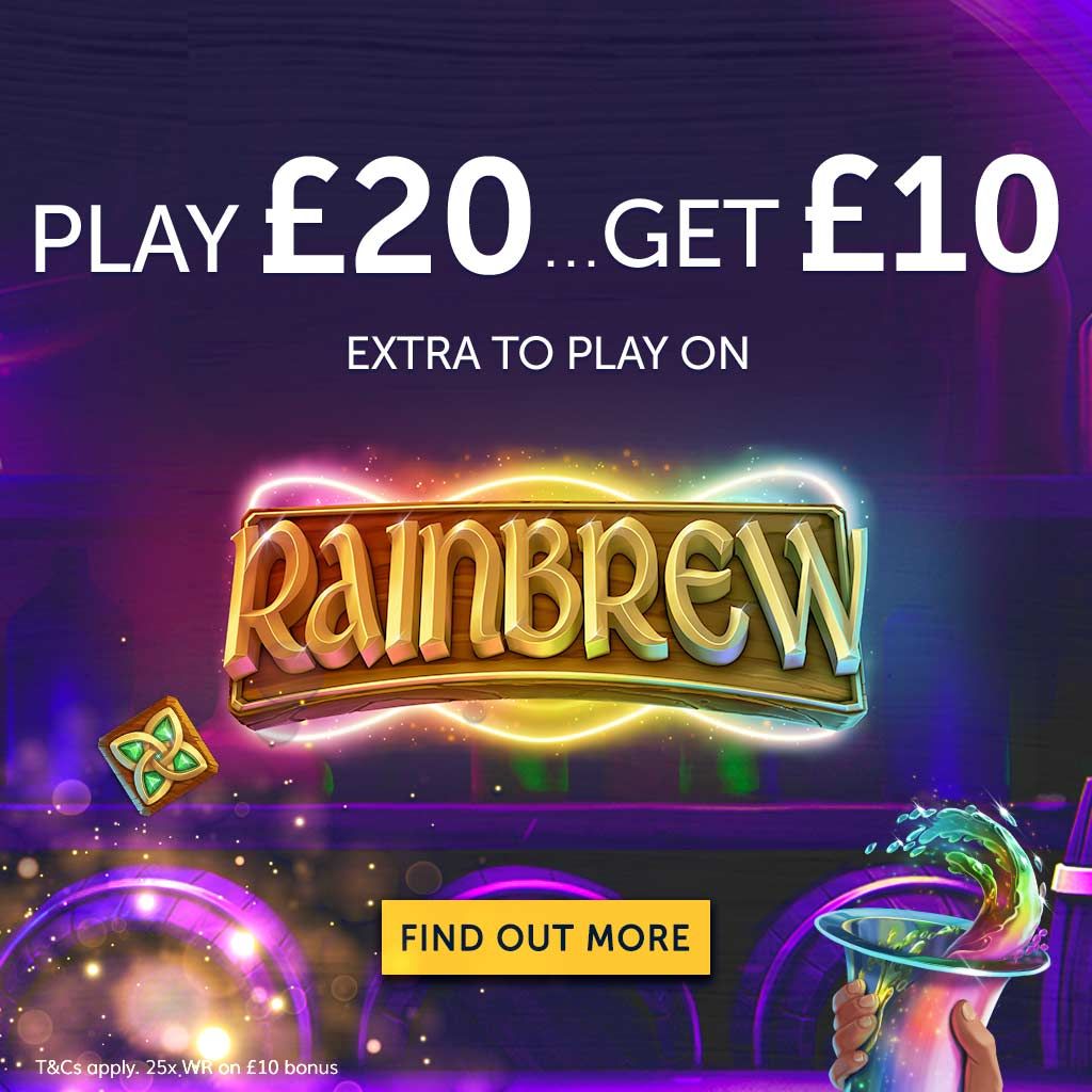 Play £20 Get £10 on Rainbrew